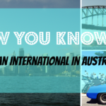 13 Signs You're an Expat in Australia
