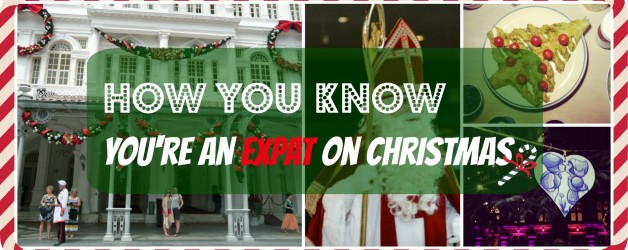 13 signs you're an expat on Christmas