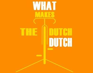 What makes the Dutch Dutch